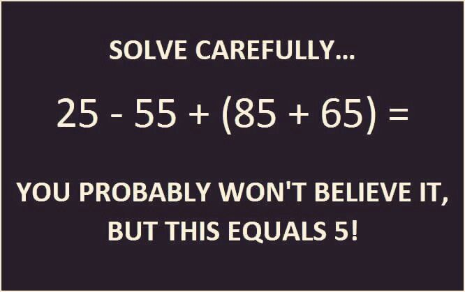 Solve carefully, you probably won't believe it, but this equals 5!
