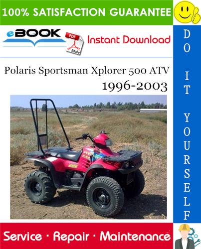 Polaris Sportsman Xplorer 500 Atv Service Repair Manual 1996 2003 Download Repair Manuals Atv Repair