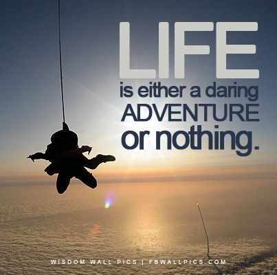 Scrapbook Project Psychology 100 Skydiving Quotes Adventure Quotes Motivational Quotes