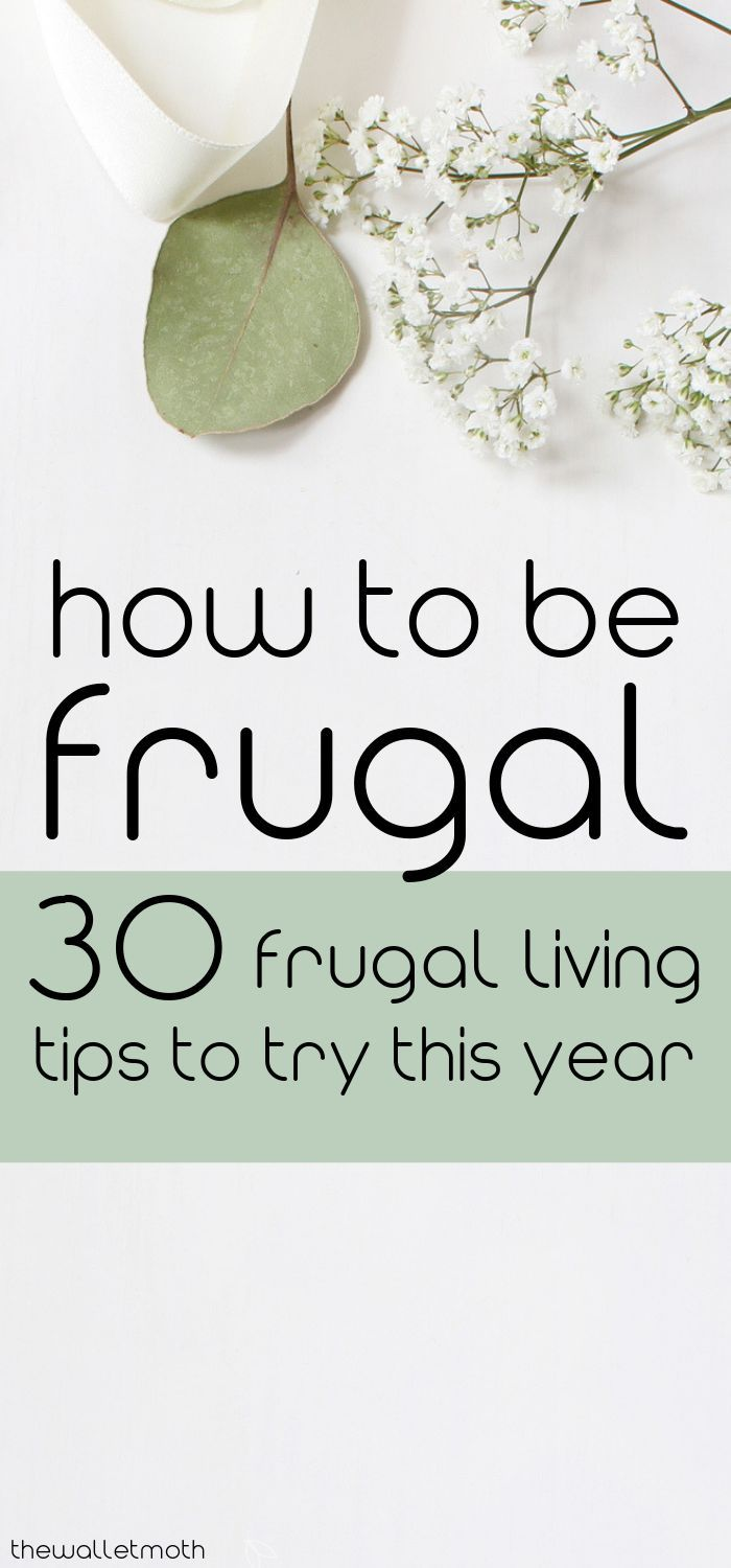 45 Easy Frugal Living Tips To Try in 2020 & Save Hundreds This Year