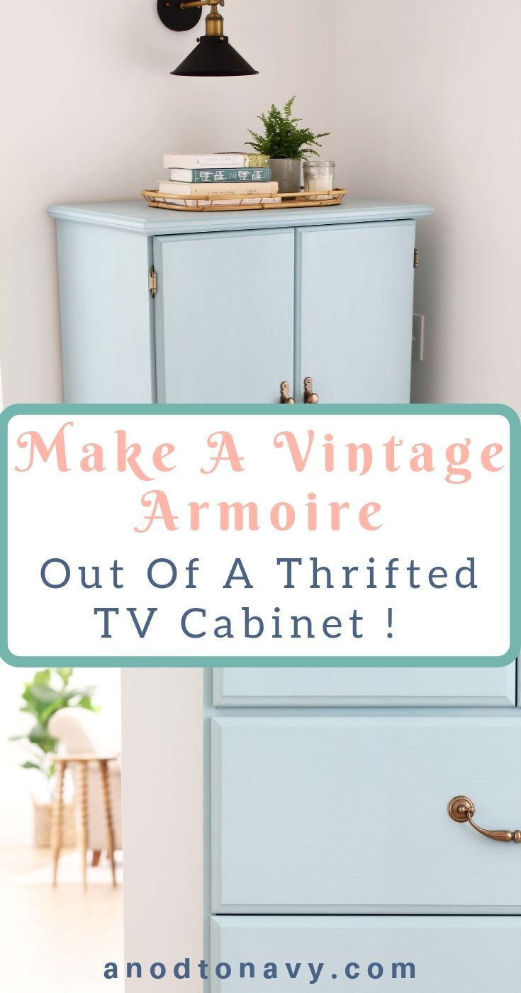 Armoire Habits Make A Vintage Armoire Out Of A Thrifted Cabinet Diy Home Decor