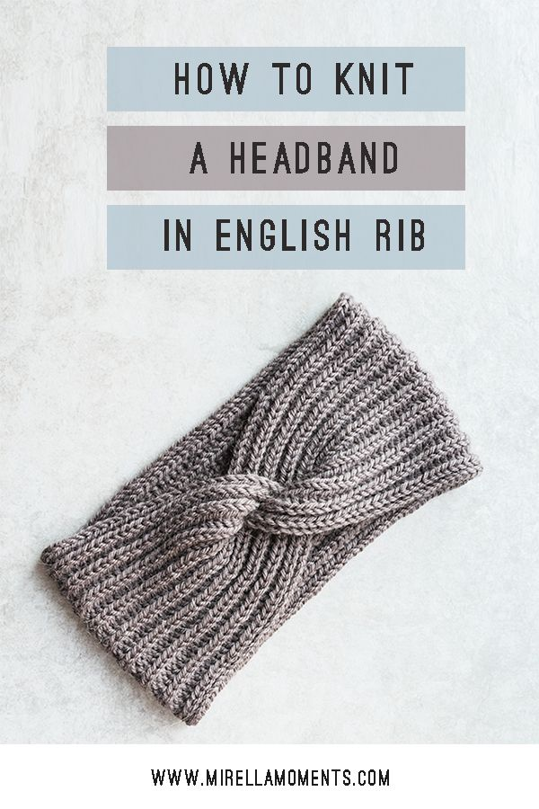 How to knit a headband in English rib with a twist