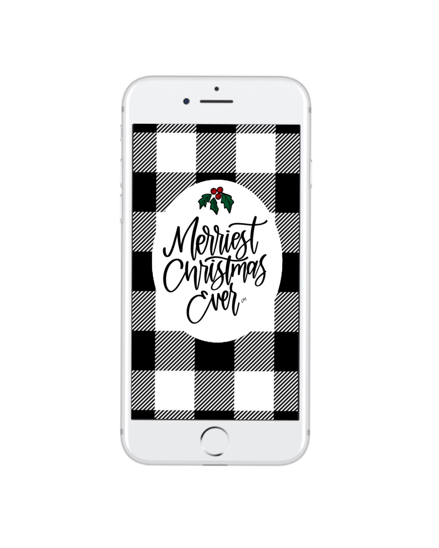 Merriest Christmas Ever Iphone Lock Screen Or Wallpaper Buffalo Plaid Black White Hand Lett Free Iphone Iphone Lockscreen Iphone Lockscreen Wallpaper