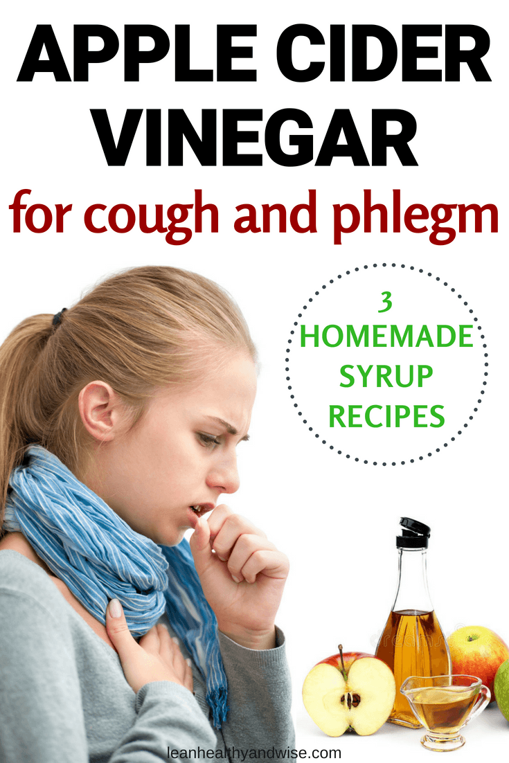 Apple Cider Vinegar for Cough and Phlegm: 3 Homemade Syrup