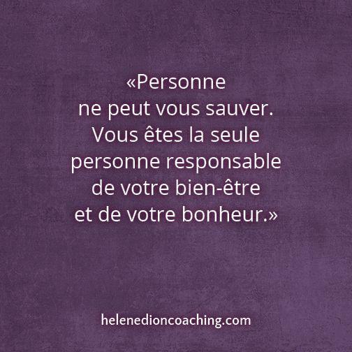 Personne ne peut vous sauver. Vous êtes la seule personne responsable de  votre bien-être et de votre bonheur. | Citations bouddhistes, Bonheur,  Citation