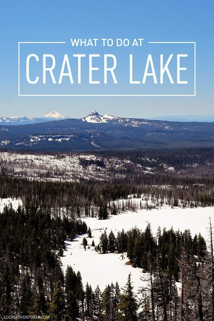 The Ultimate Guide to Crater Lake National Park Oregon #craterlakenationalpark