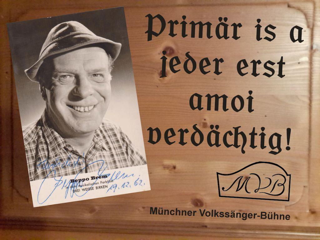 Ois Guade Beppo Zum 110 Geburtstag Munchner Volkssangerbuhne E V Bayerische Spruche Bayrische Spruche Weisheiten