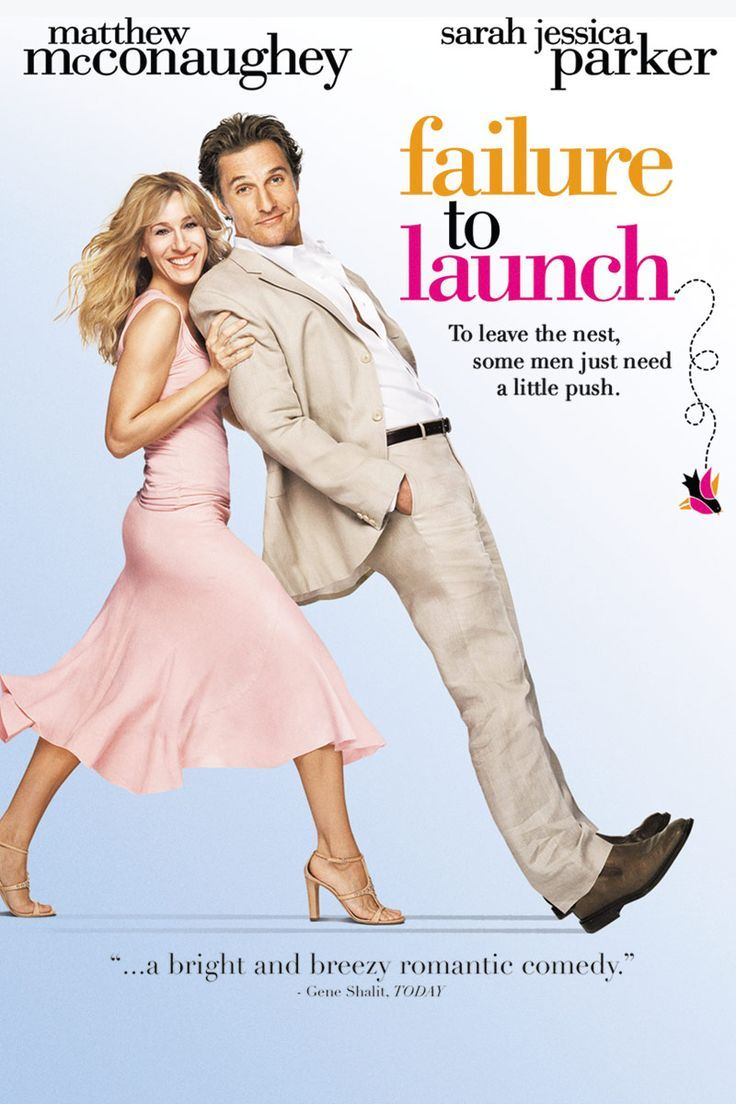 Failure to Launch [Tom Dey, 2008] Romantic comedy movies