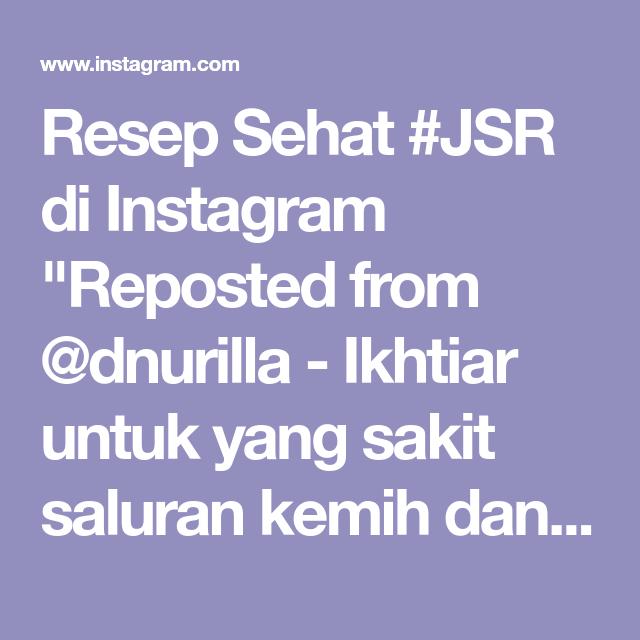 Resep Sehat Jsr Di Instagram Reposted From Dnurilla Ikhtiar Untuk Yang Sakit Saluran Kemih Dan Pembersih Ginjal Resep By Dokter Di 2020 Resep Sehat Resep Penyakit
