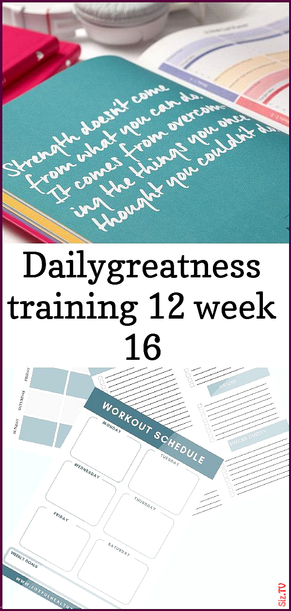 Dailygreatness training 12 week 16 Dailygreatness training 12 week 16 John Cole jcole4113 Fitness Da...