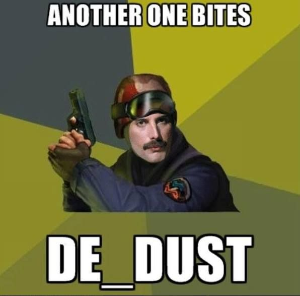 Another one bites de_dust   LOL   Video game logic, Video game memes