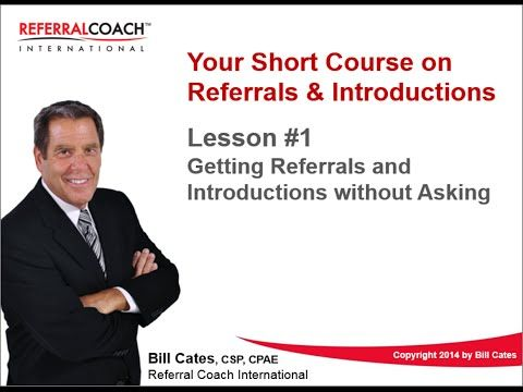 Lesson #1 - Getting Referrals and Introductions without Asking - #salestraining #referraltraining #business #financial