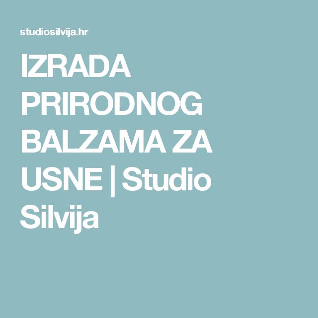 IZRADA PRIRODNOG BALZAMA ZA USNE | Studio Silvija