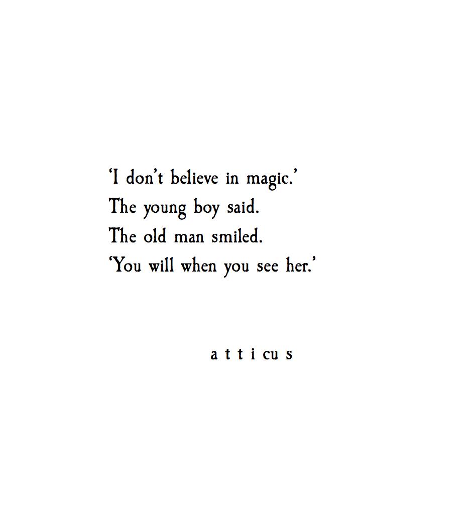 """""""Magic"""" #atticuspoetry #atticus #magic #poem #love #her"""