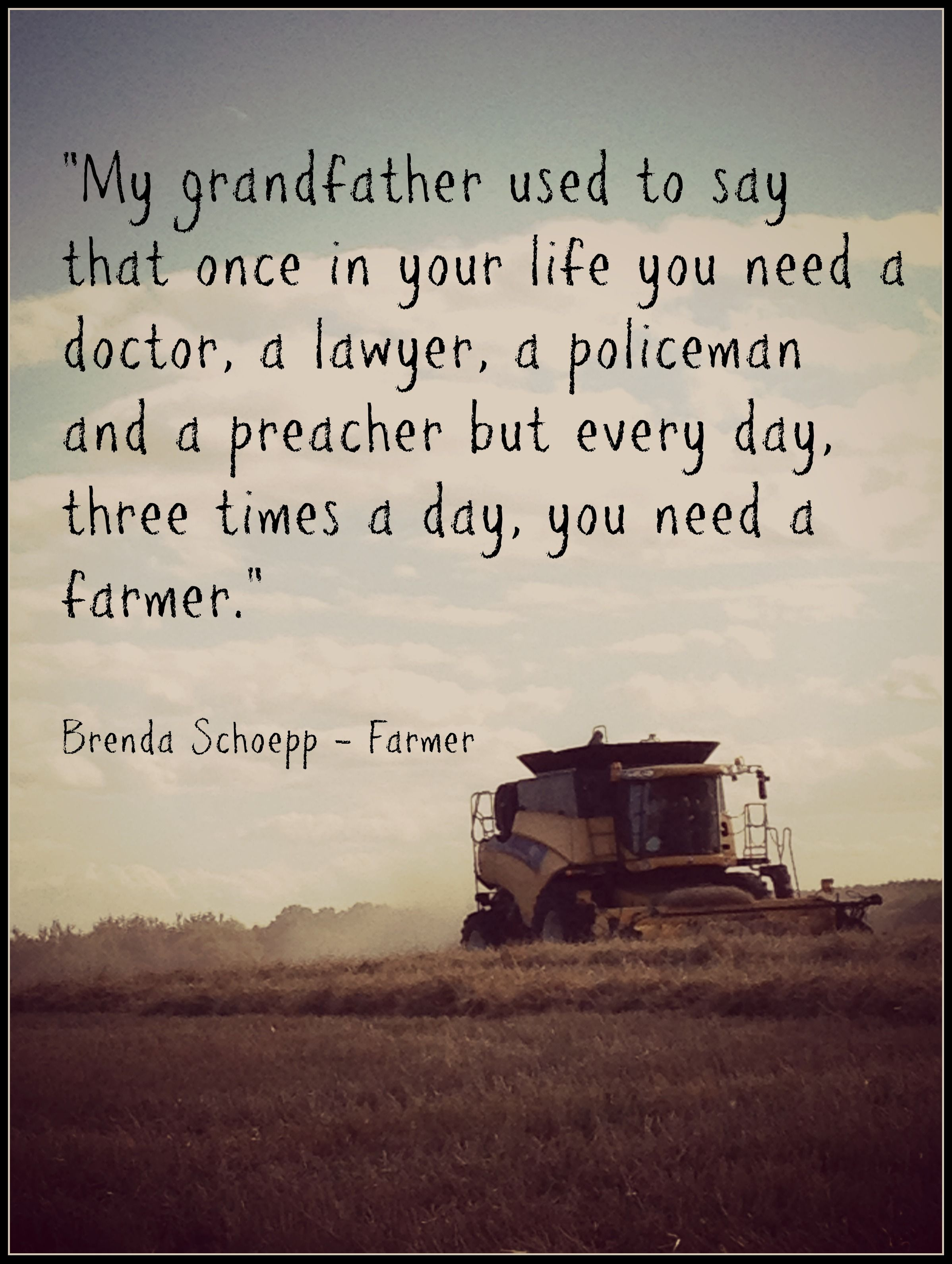 Farm Quotes Classy A Very Good Reason To Support Your Local Farmers  We Need Them