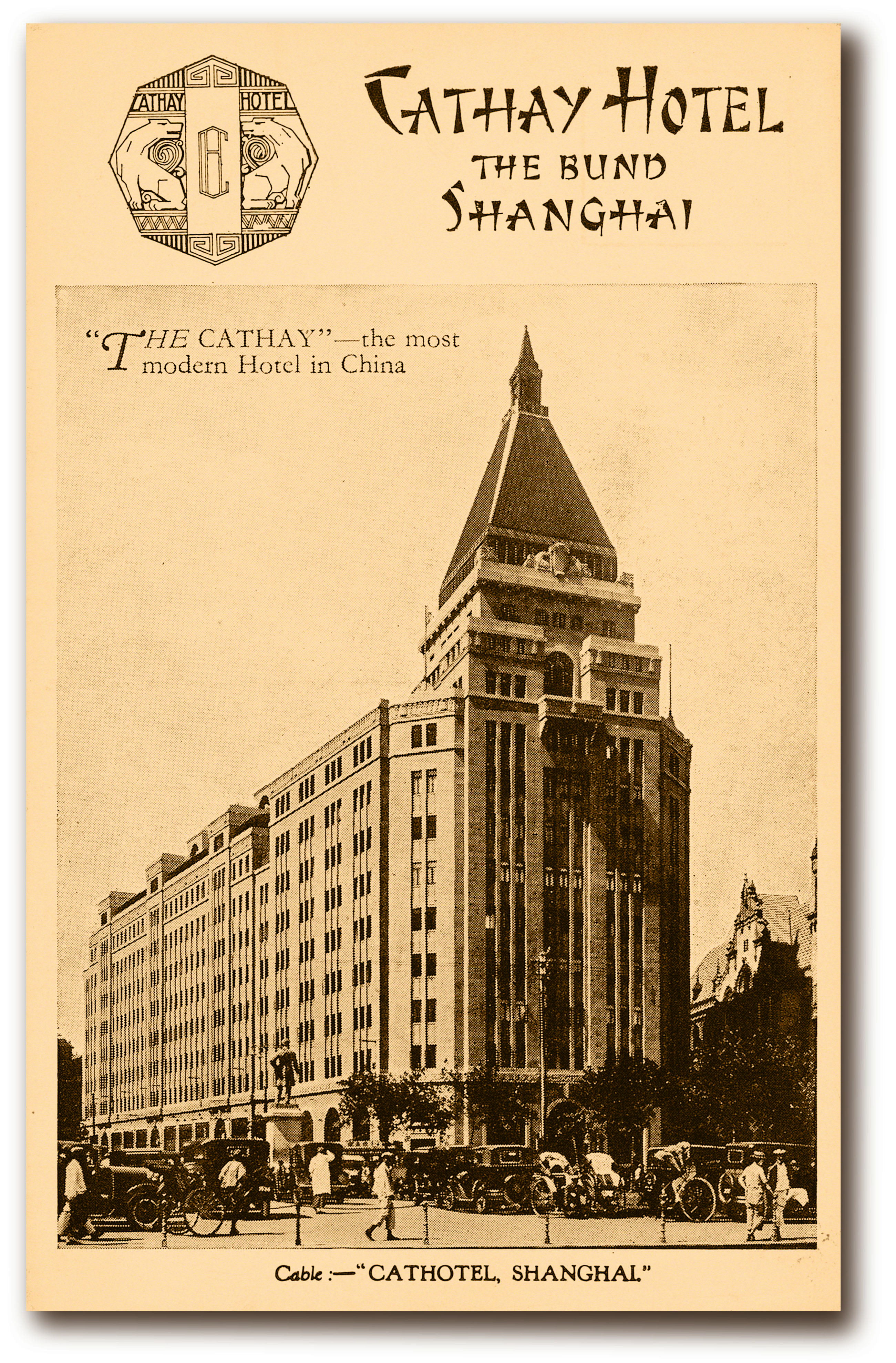 Cathay Hotel Now the Fairmont Peace Hotel, Shanghai - from their ...