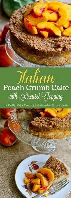 Italian Peach Crumb Cake With Streusel Topping #italiancookies Peaches are very ... - #crumb #italian #italiancookies #peach #peaches #streusel #topping - #ItalianDinnerPartyRecipes