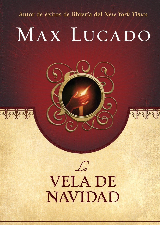 Max Lucado La Vela De Navidad Max Lucado Christmas Candle Children Book Cover