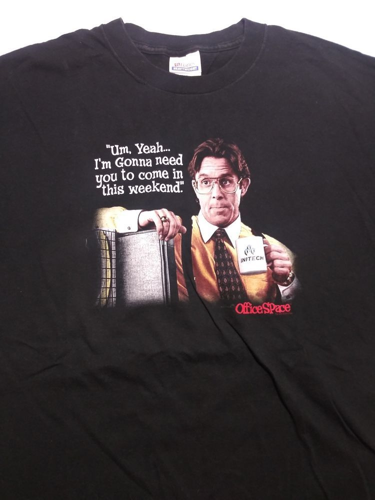 45e66f5574 Space T Shirts Ideas #spaceshirts #spacetshirts 2XL Office Space Bill  Lumbergh T-Shirt Gary Cole Shirt Retro Vintage Movie Quote - $9.99 (0 Bids)  End Date: ...