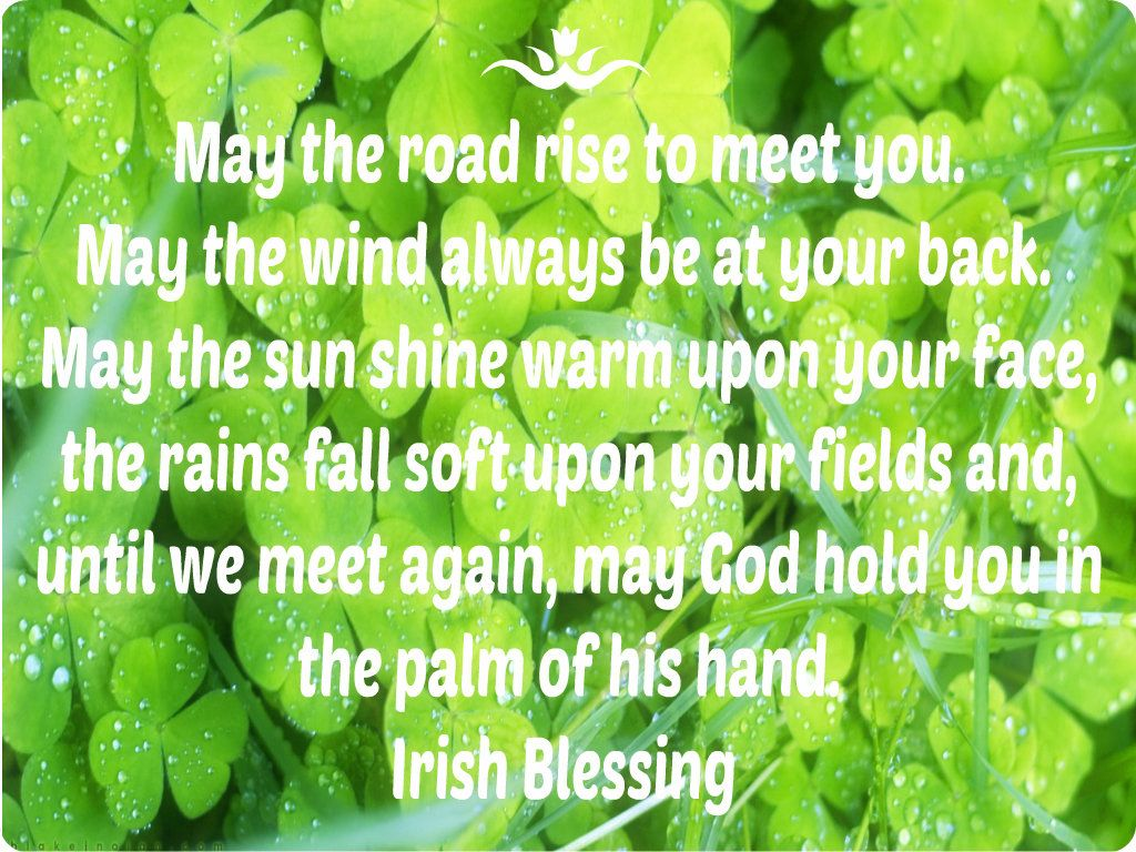 irish blessing may the road rise to meet you