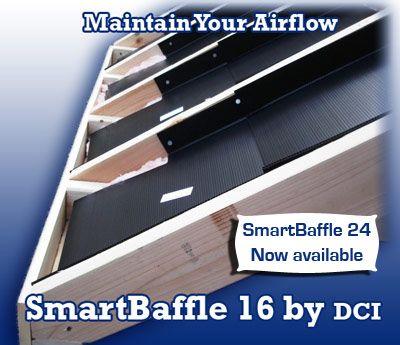 Smartbaffle For Smart Contractors Insulation Baffles Spray Foam Spray Foam Insulation