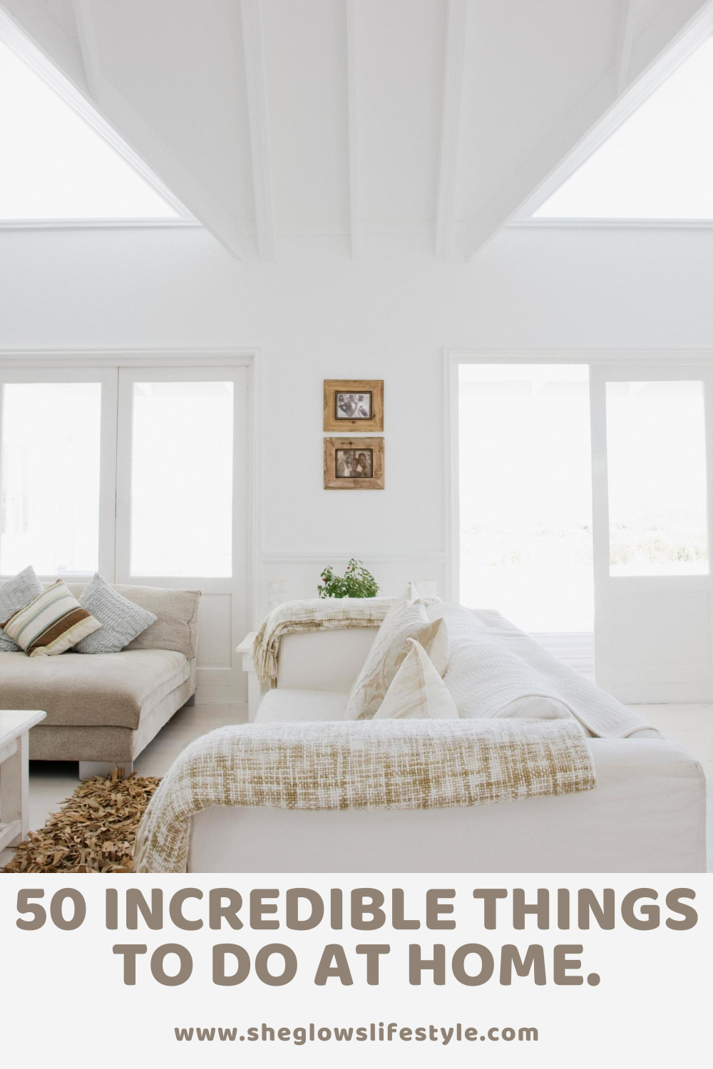 50 Incredible things to do at home.#selfcare#athome#athomealone