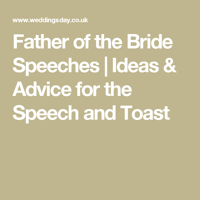 Father Of The Bride Sches Ideas Advice For Sch And Toast