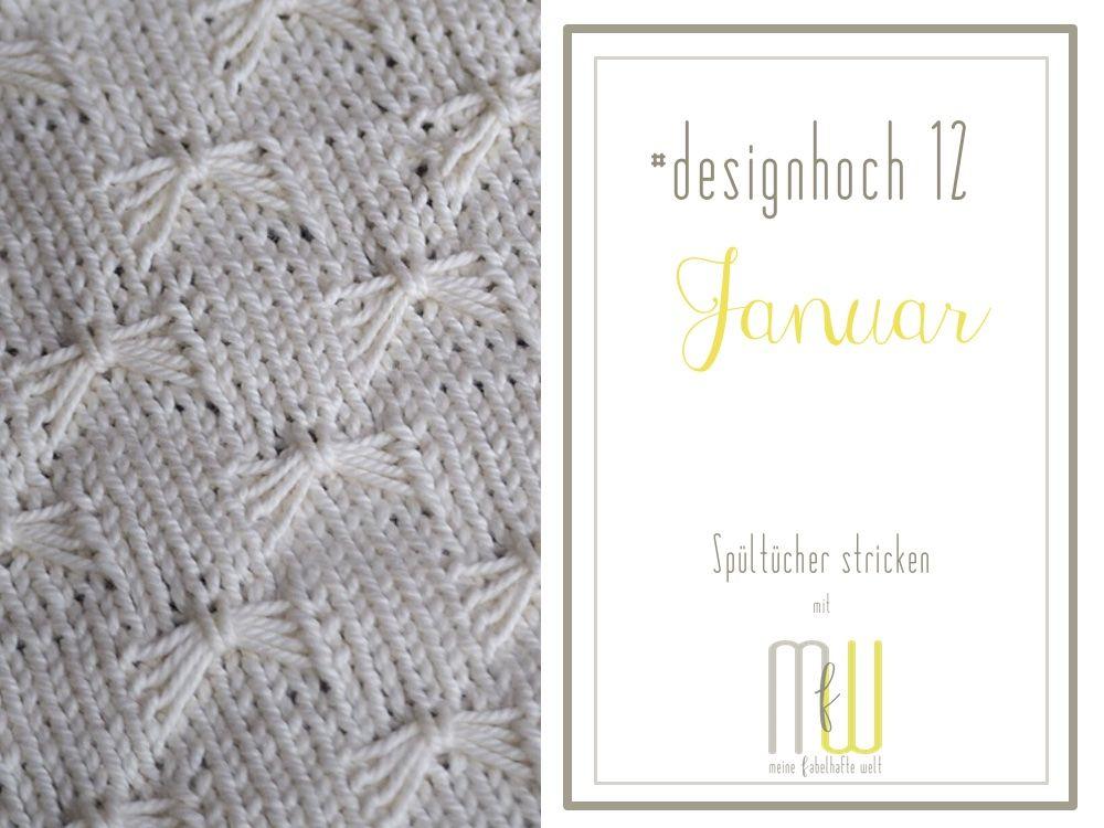 Spultucher Stricken Designhoch12 Im Januar 17 Stricken Tuch Schone Muster