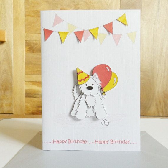 This Cute Westie Birthday Card Has Been Created Using My Own