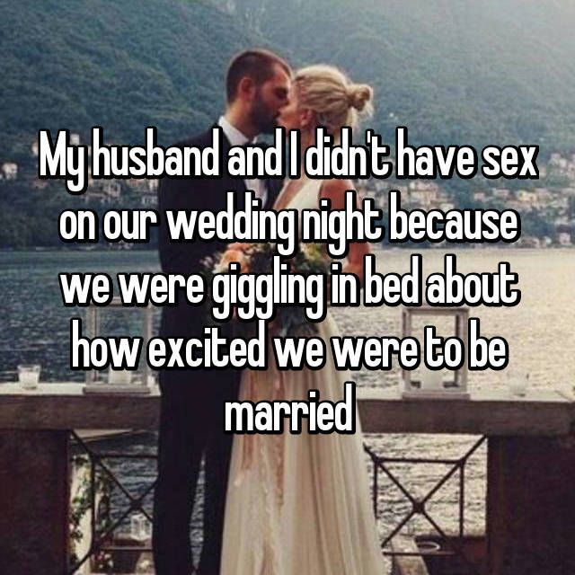 29 S Reveal Why They Did Instead On Their Wedding Night The First Whisper Reads My Husband And I Didn T Have Our Because We