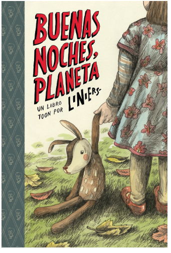 Buenas Noches Planeta Toon Books What Happens While You Re