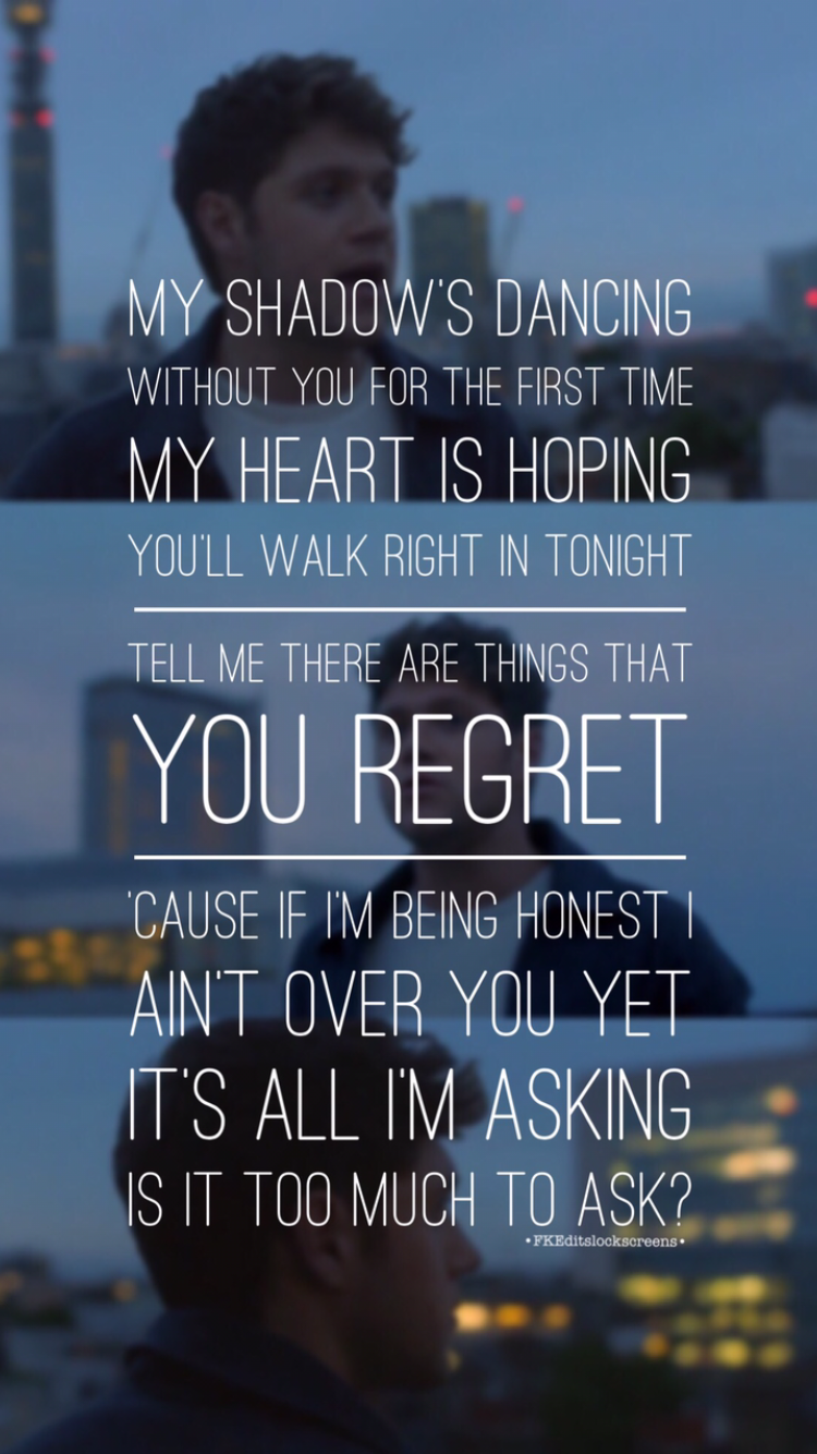 Too much to ask by Niall Horan lyrics. Ohgodohgodohgod ...