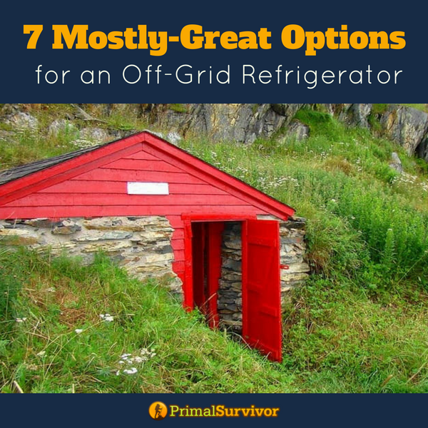 7 Mostly Great Options For An Off Grid Refrigerator For Self Sufficient  Living Or For When