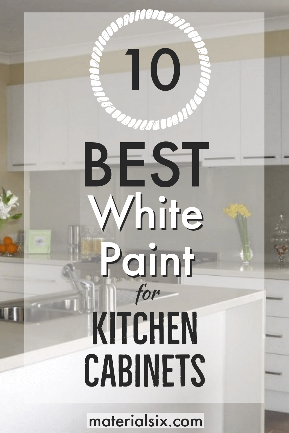 10 Best White Paint For Kitchen Cabinets Materialsix Com In 2020 Painting Kitchen Cabinets Best White Paint Best Paint For Kitchen