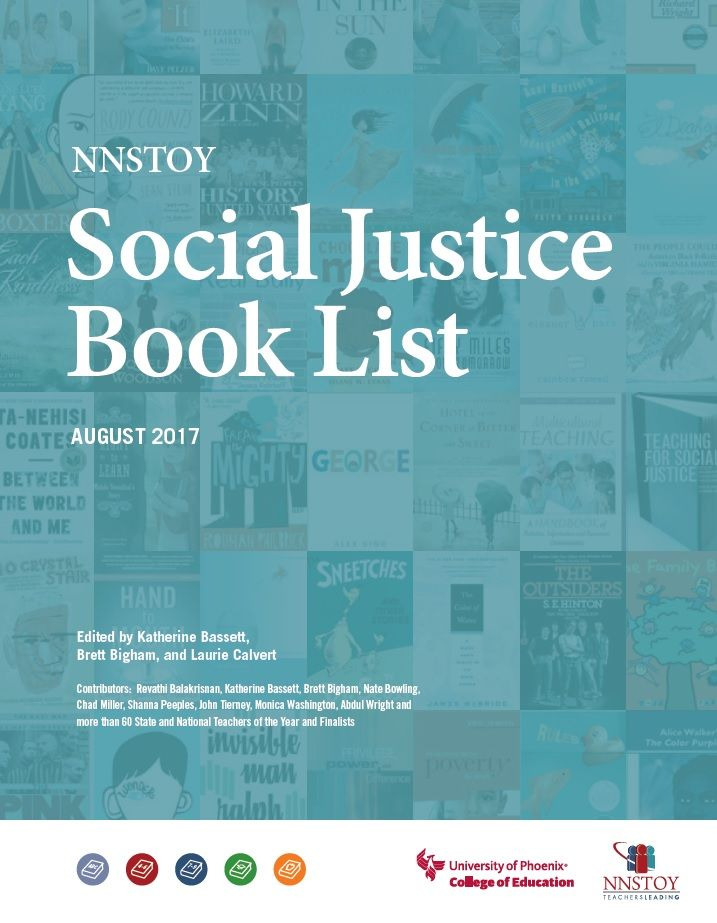 Outstanding Teachers Recommend Books To Teach Social Justice National Network Of State Teachers Of The Yea Social Justice Education Social Justice Book Lists