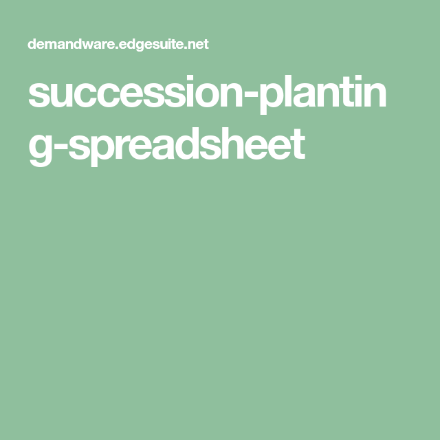 succession-planting-spreadsheet | Flower Business