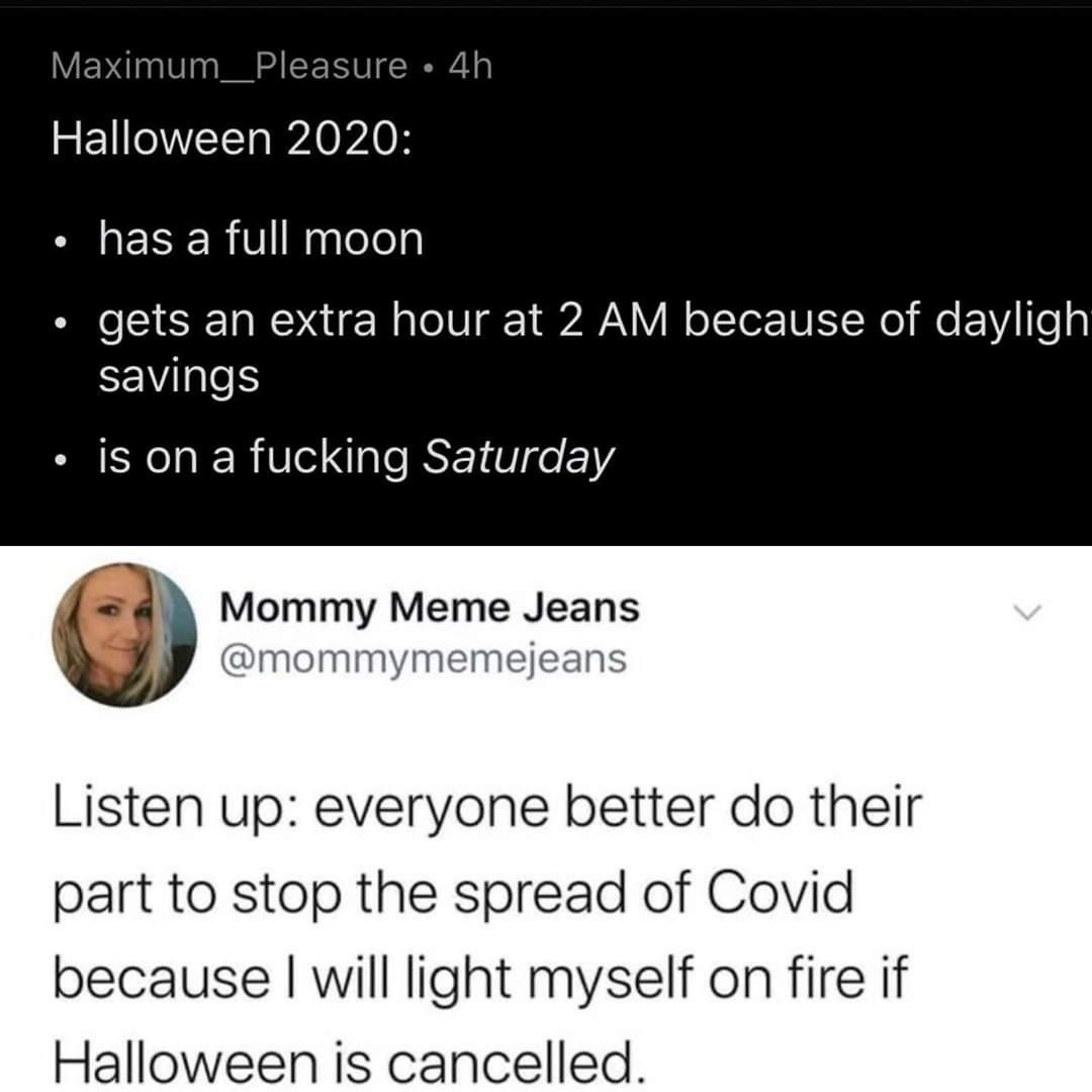 Memes Halloween 2020 Pin by 𝓐𝓶𝔂 𝓒𝓪𝓻𝓸𝓵𝓲𝓷𝓮 🎃🦇🔮🌙 on Aaaand in 2020 | Funny