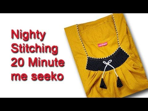 ea04b57726 Nighty cutting and stitching in 20 minutes