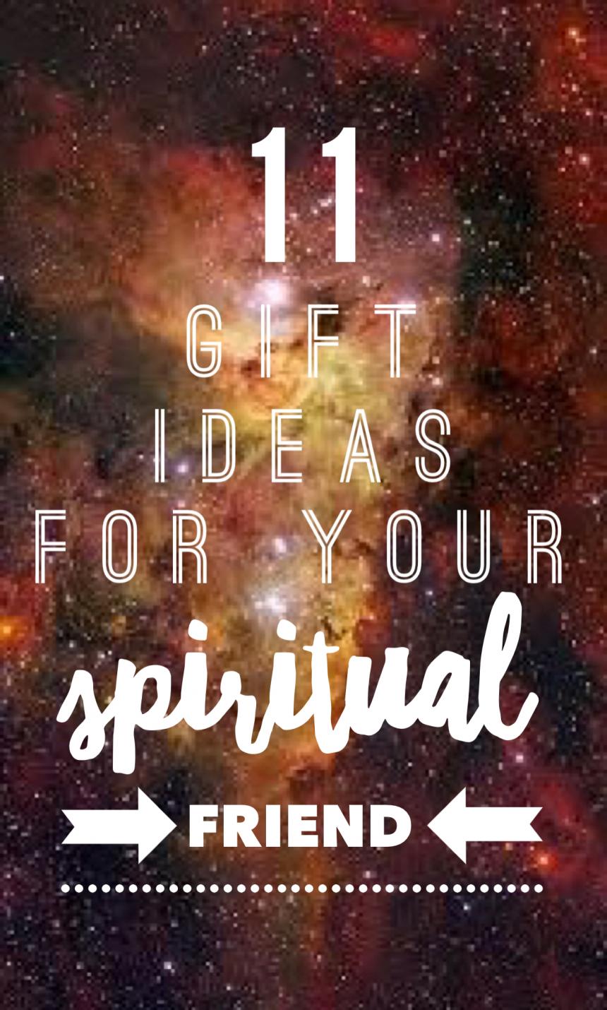 11 Gift Ideas for your spiritual friend #awake #spiritual