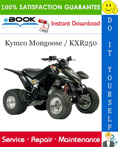 Kymco Mongoose Kxr250 Atv Service Repair Manual Repair Manuals Repair Mongoose