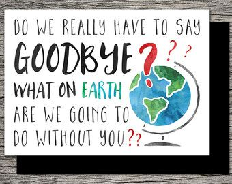 Printable farewellgoodbye card what on earth are we going to do the perfect goodbye card for a good friend neighbor or colleague that is leaving town or their job my other farewellgoodbye cards m4hsunfo