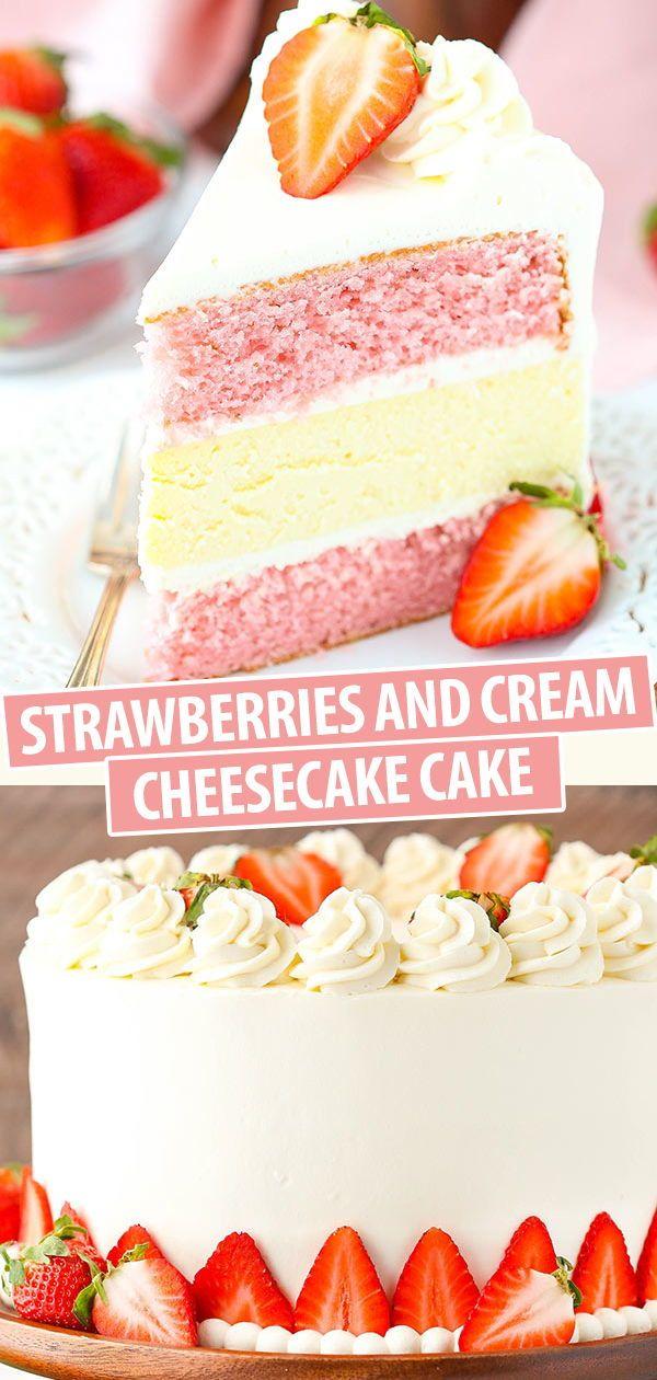 Strawberries and Cream Cheesecake Cake