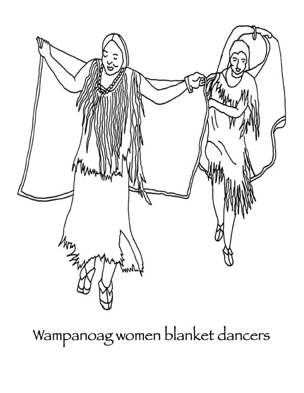 Wampanoag Native American Women Had Their Own Dances One Of Them Is Called The Blanket Dance People Coloring Pages Thanksgiving Coloring Pages Coloring Pages
