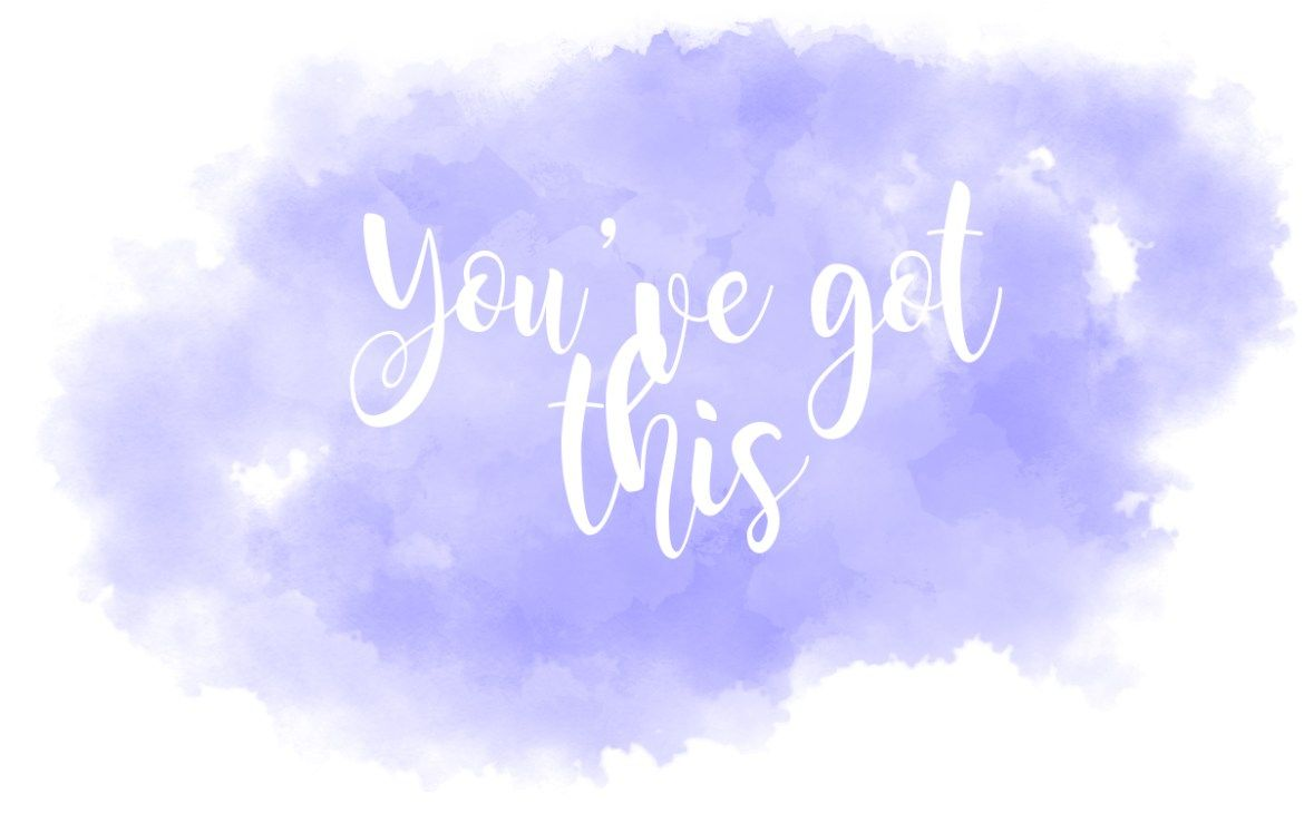 Youve Got This2 Laptop Wallpaper Backgrounds Desktop Desktop Background Quote