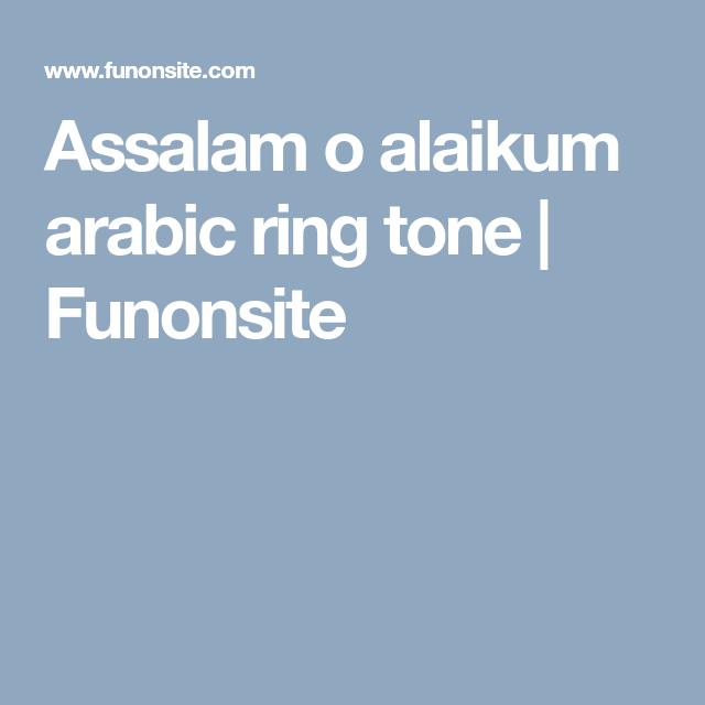 Assalam O Alaikum Arabic Ring Tone Funonsite Ringtone Download Tones Arabic