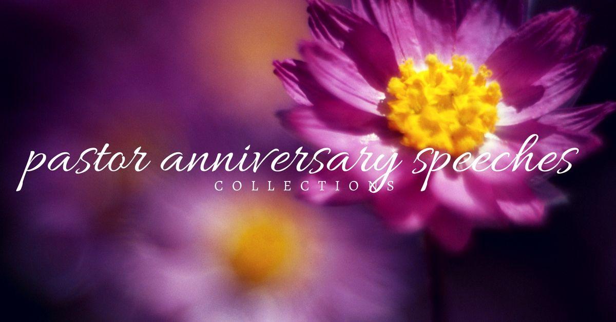pastor anniversary speeches | Pastor anniversary, Pastor ...