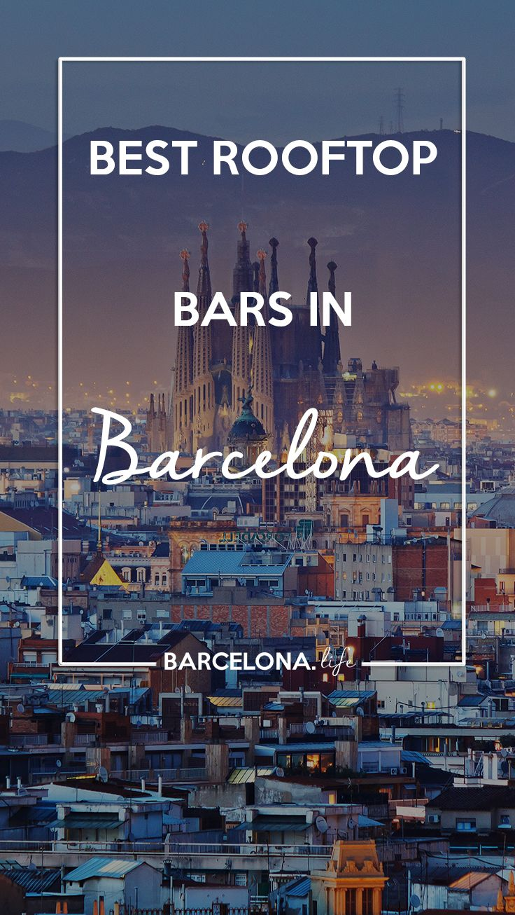 best rooftop bars to visit in barcelona for the perfect. Black Bedroom Furniture Sets. Home Design Ideas