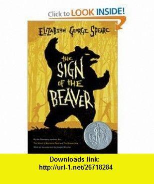 The Sign of the Beaver [Paperback] ELIZABETH GEORGE SPEARE ,   ,  , ASIN: B005JEL2O0 , tutorials , pdf , ebook , torrent , downloads , rapidshare , filesonic , hotfile , megaupload , fileserve