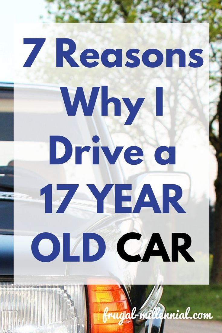 7 Reasons Why I Drive a 17 Year Old C | Frugal, Debt and Essentials