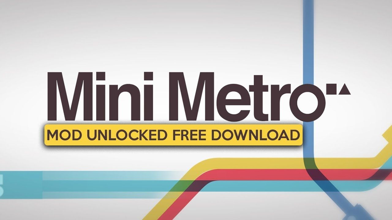 Mini metro apk mod unlocked for android free download 2019